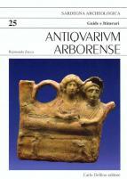 Antiquarium Arborense - Guide Delfino Editore