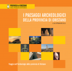 I Paesaggi Archeologici della provincia di Oristano