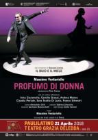 Eventi - Profumo di Donna al Teatro Grazia Deledda chiude la rassegna CeDAC - Paulilatino - Oristano